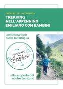 Mini Guida 20 Escursioni in Appennino Emiliano con bambini (8euro)