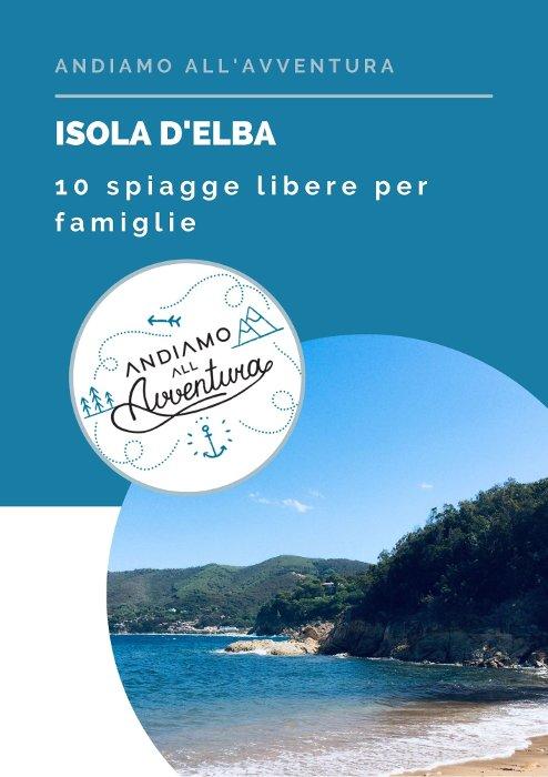 Guida alle spiagge libere per famiglie dell'Isola d'Elba
